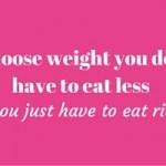Et vellykket vægttab kræver at du spiser